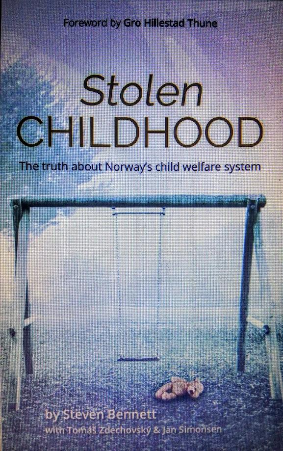 Stjålen barndom, sannheten om Norges barnvern!